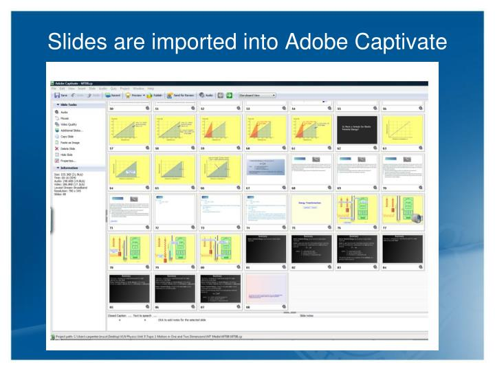 Slides are imported into Adobe Captivate