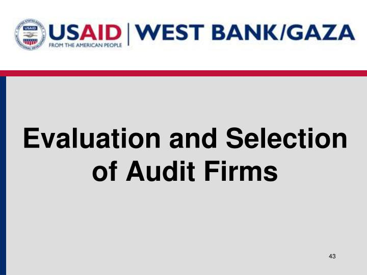 Evaluation and Selection of Audit Firms