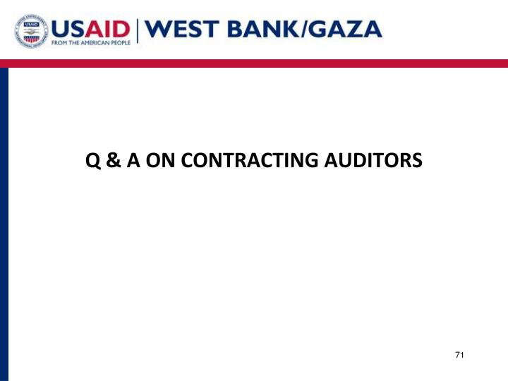 Q & A ON CONTRACTING AUDITORS