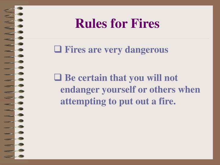 Rules for Fires