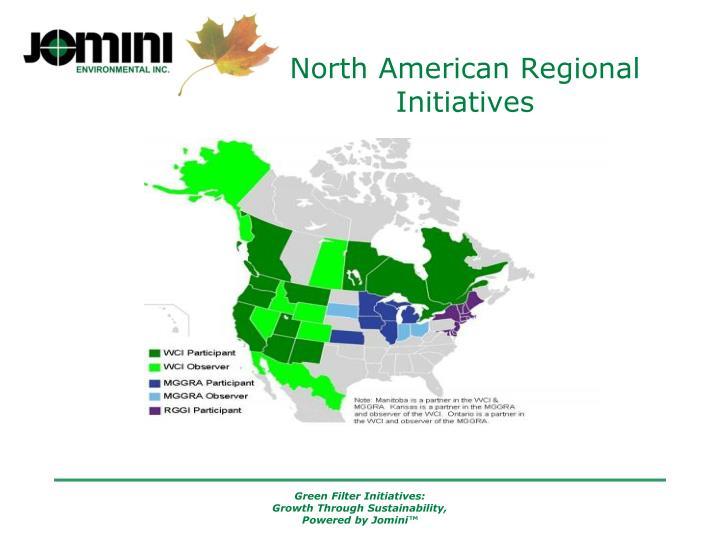North American Regional Initiatives