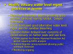 modify estuary water level mgmt practices at jenner