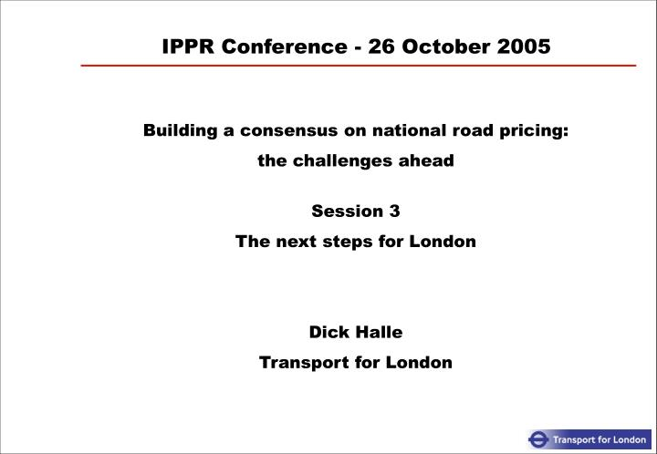 ippr conference 26 october 2005