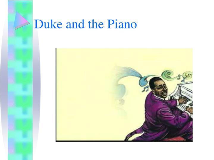 Duke and the Piano