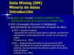 data mining dm miner a de datos introducci n