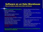 software en un data warehouse bases de datos usadas para data warehouse