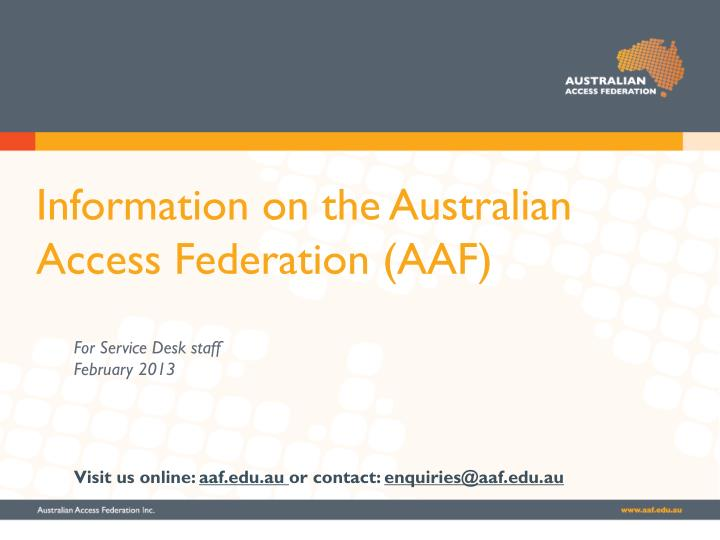 Information on the australian access federation aaf