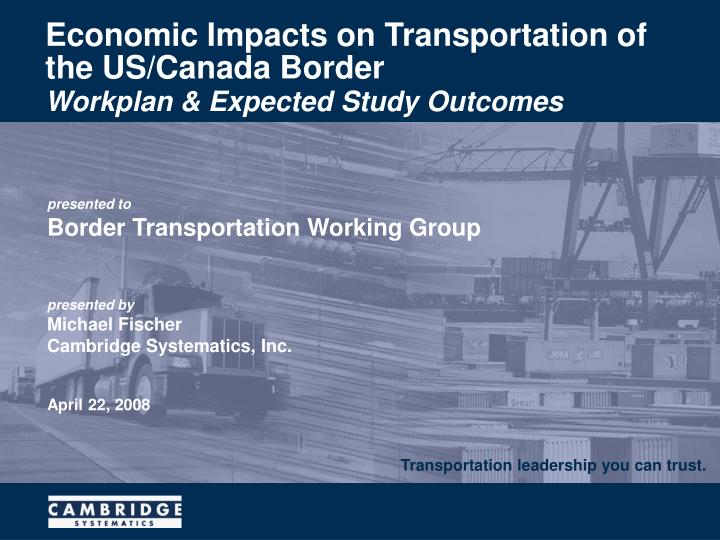 Economic impacts on transportation of the us canada border
