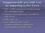 supported aaf and omf files for importing to pro tools