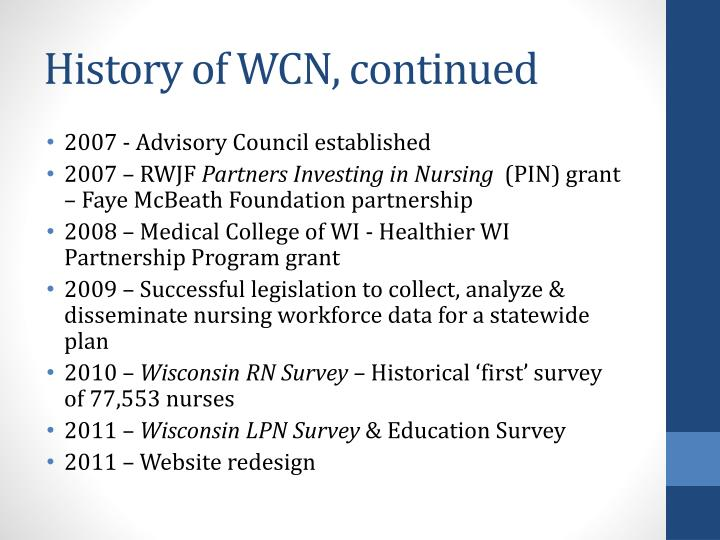 History of WCN, continued