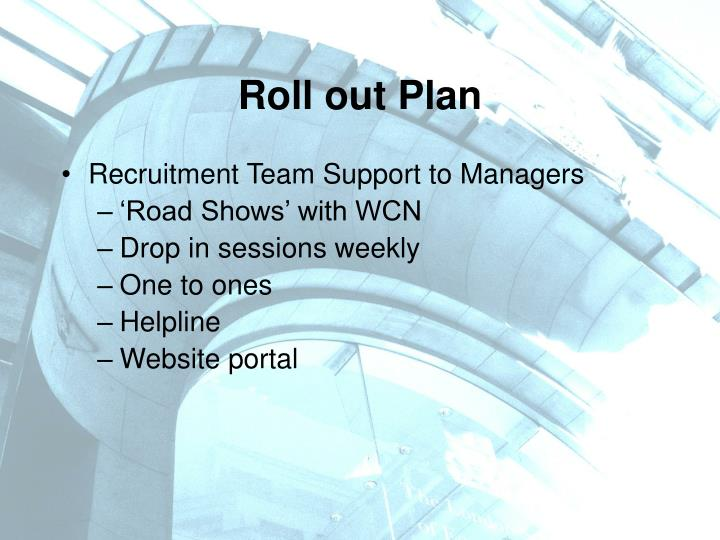 Roll out Plan