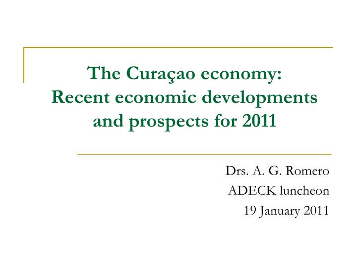 the cura ao economy recent economic developments and prospects for 2011