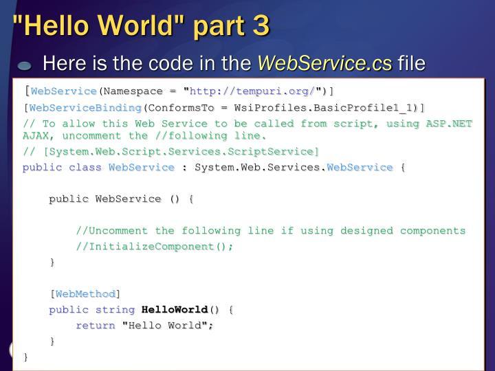 """Hello World"" part 3"