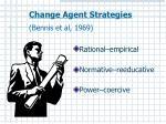 change agent strategies bennis et al 1969