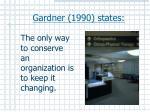 gardner 1990 states