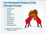 ten emotional phases of the change process