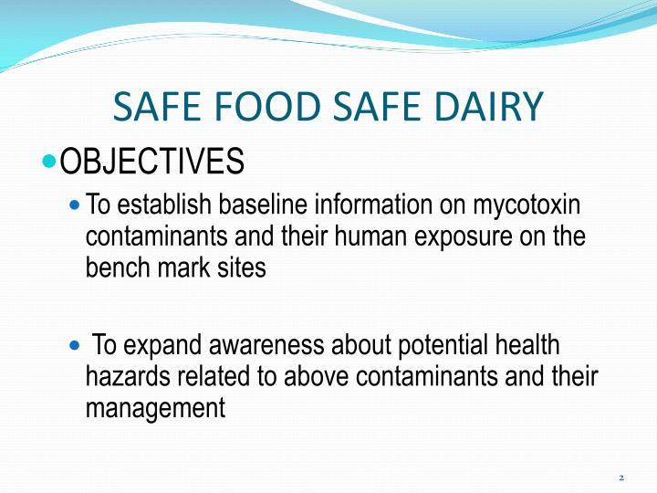 Safe food safe dairy