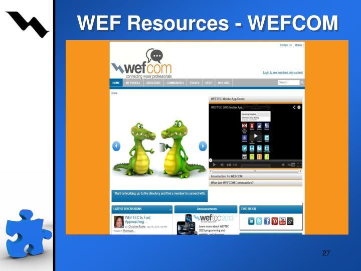 WEF Resources - WEFCOM