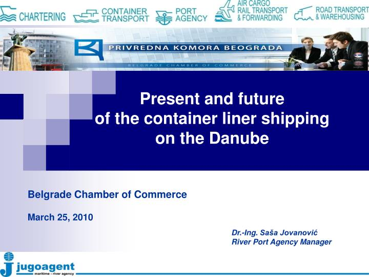 present and future of the container liner shipping on the danube n.