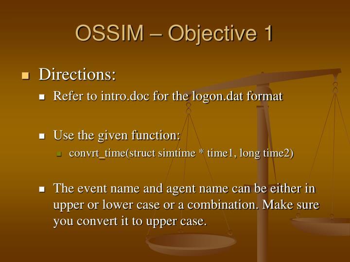 OSSIM – Objective 1