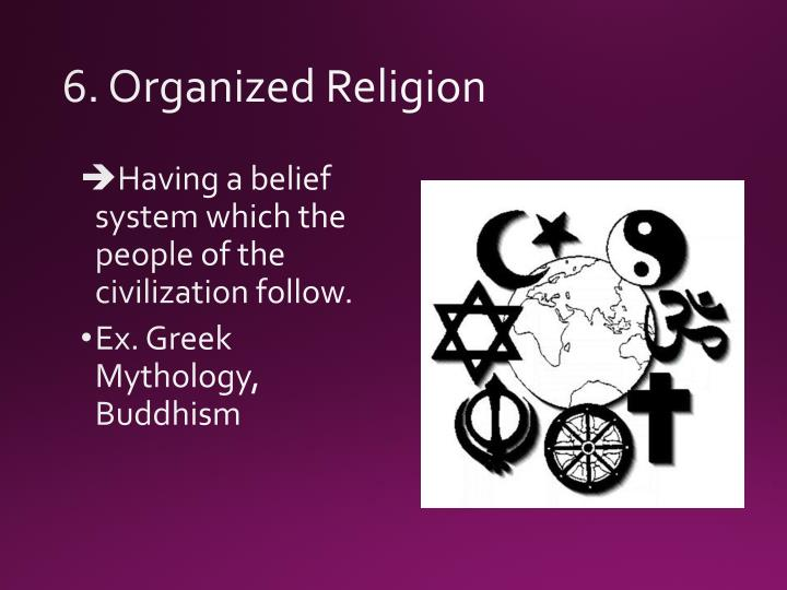 6. Organized Religion