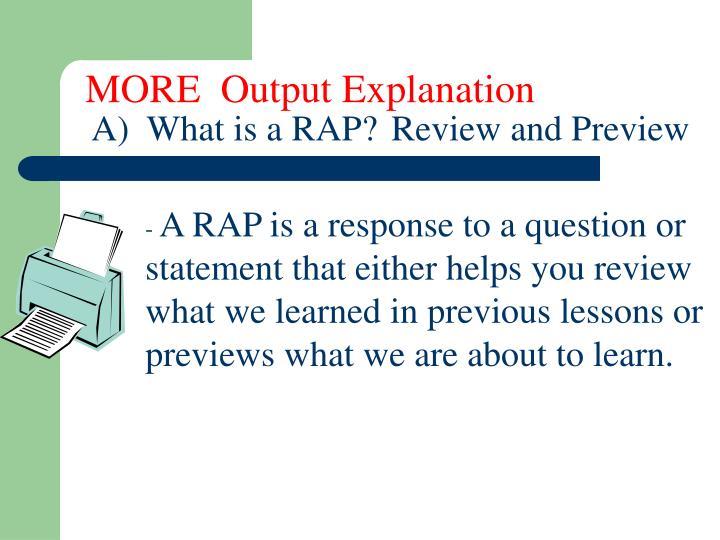 MORE  Output Explanation