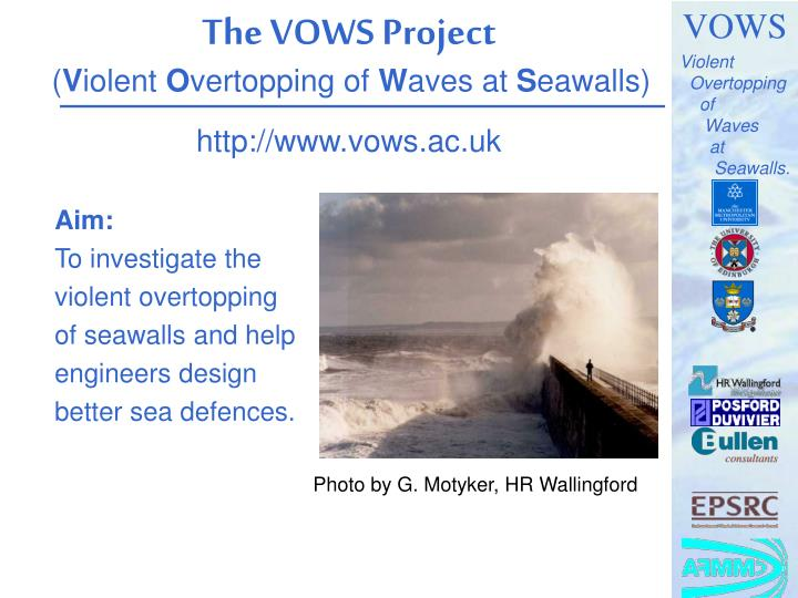The vows project v iolent o vertopping of w aves at s eawalls http www vows ac uk