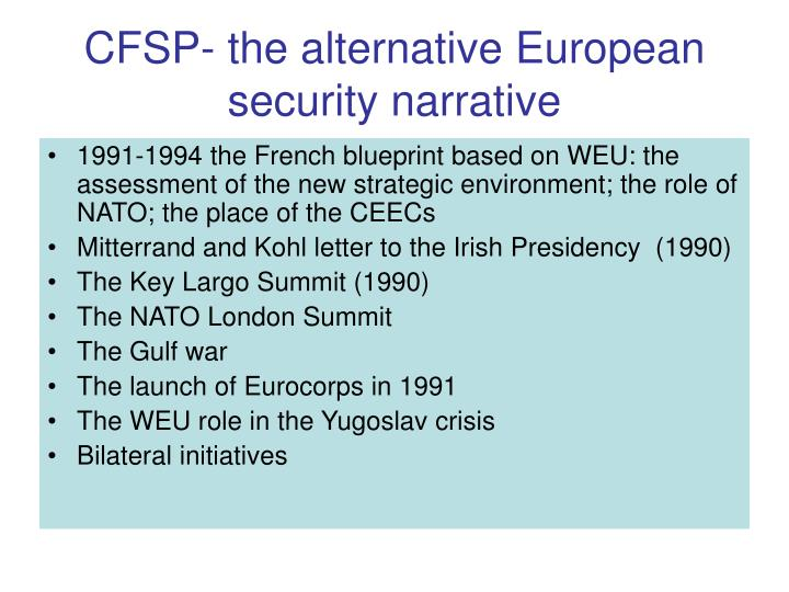 CFSP- the alternative European security narrative