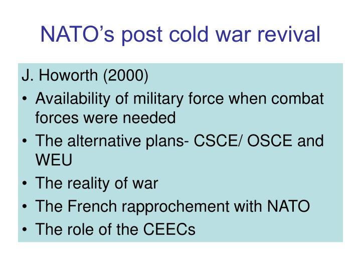 Nato s post cold war revival