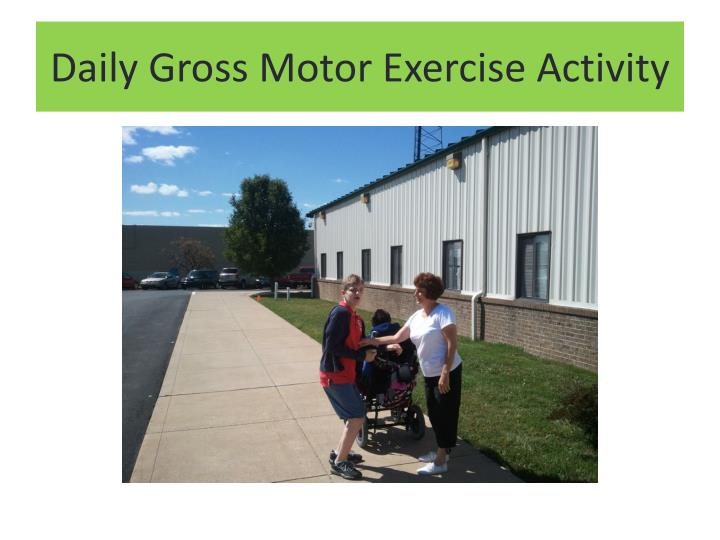 Daily Gross Motor Exercise Activity