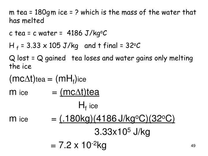 m tea = 180g	m ice = ? which is the mass of the water that has melted