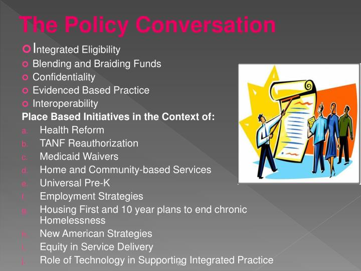 The Policy Conversation
