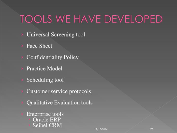 TOOLS WE HAVE DEVELOPED