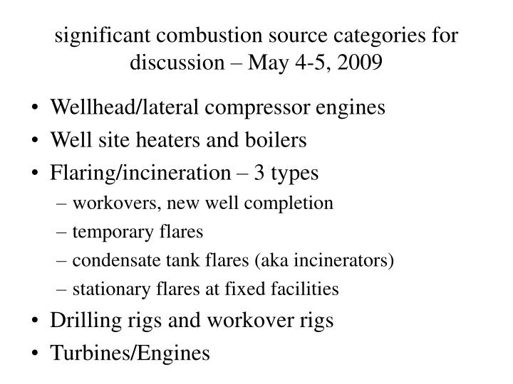 Significant combustion source categories for discussion may 4 5 2009