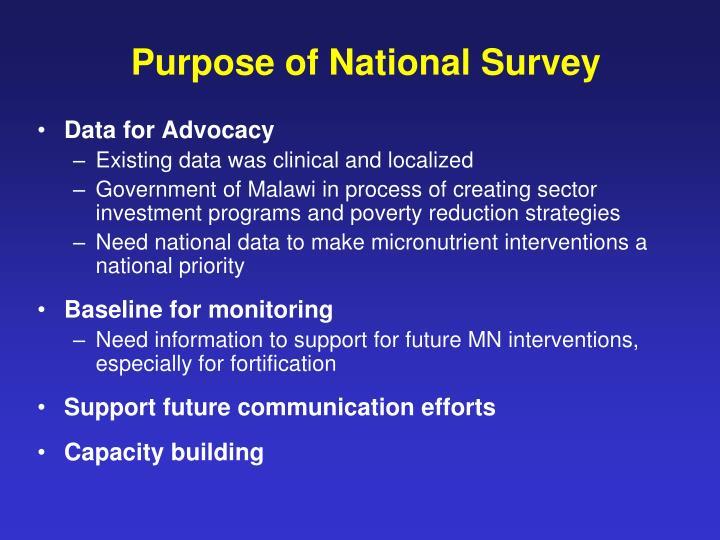 Purpose of National Survey