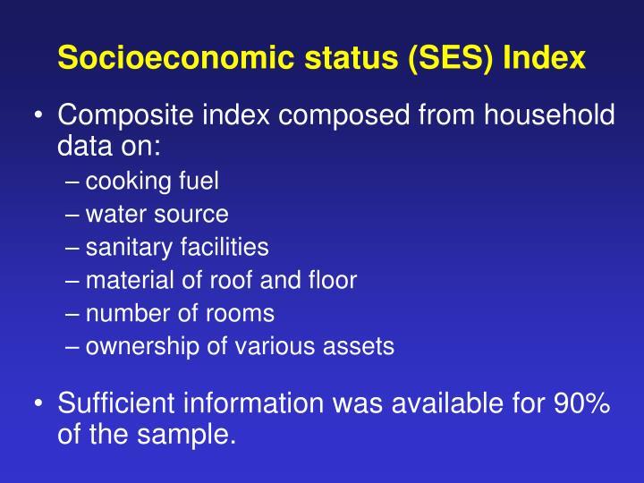 Socioeconomic status (SES) Index