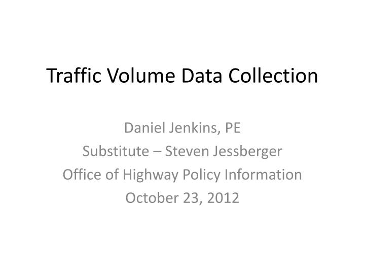 traffic volume data collection n.