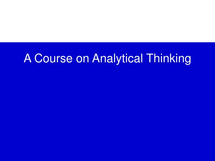 a course on analytical thinking n.