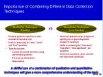 importance of combining different data collection techniques