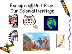 example of unit page our colonial heritage
