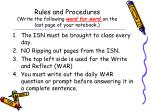 rules and procedures write the following word for word on the last page of your notebook