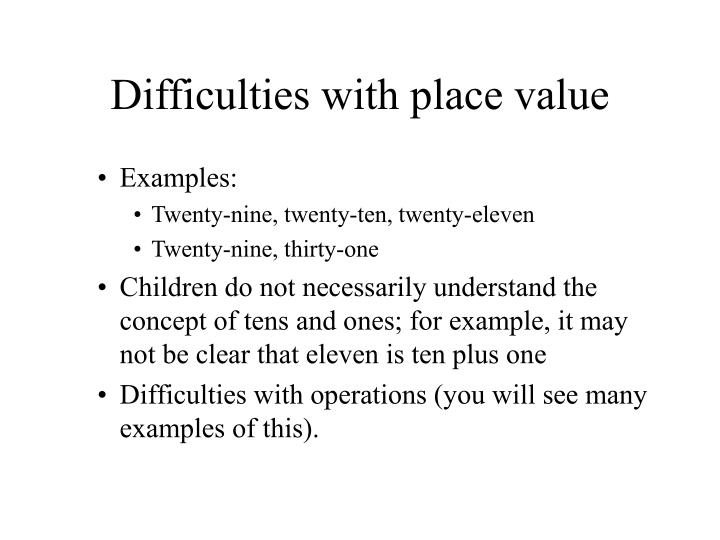 Difficulties with place value