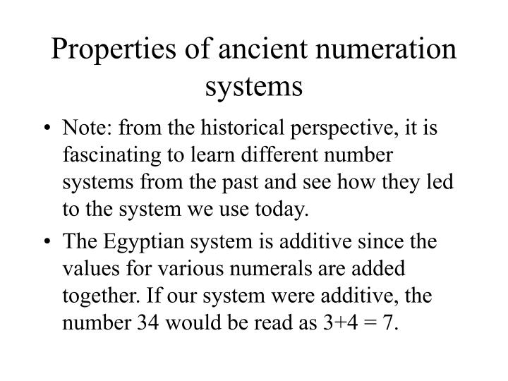 Properties of ancient numeration systems