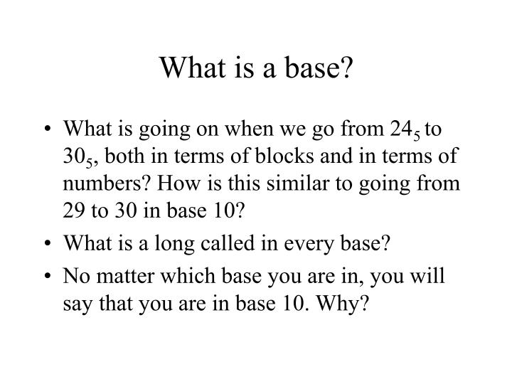 What is a base?
