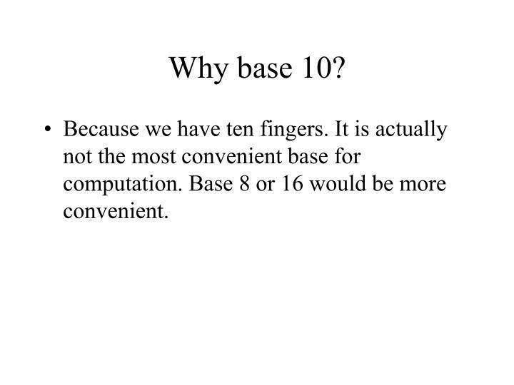 Why base 10?