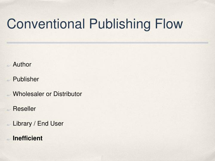 Conventional Publishing Flow