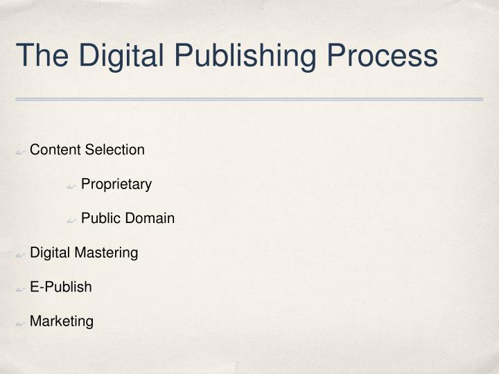 The Digital Publishing Process