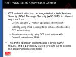 otp wss token operational context