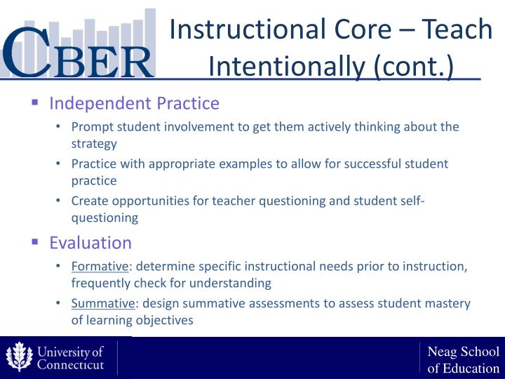 Instructional Core – Teach Intentionally (cont.)