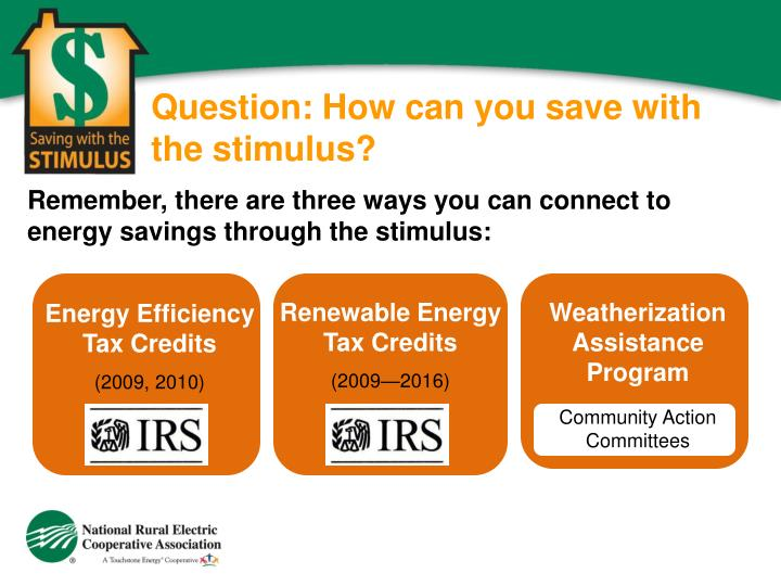 Question: How can you save with the stimulus?